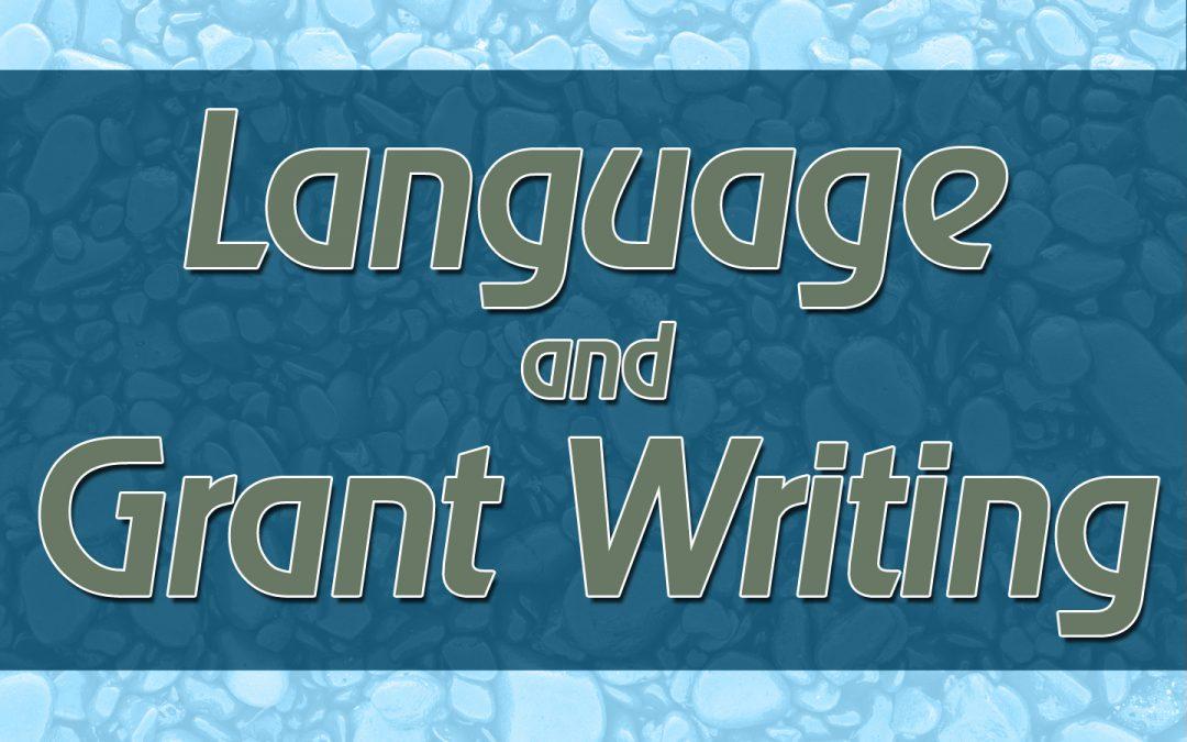Language and Grant Writing