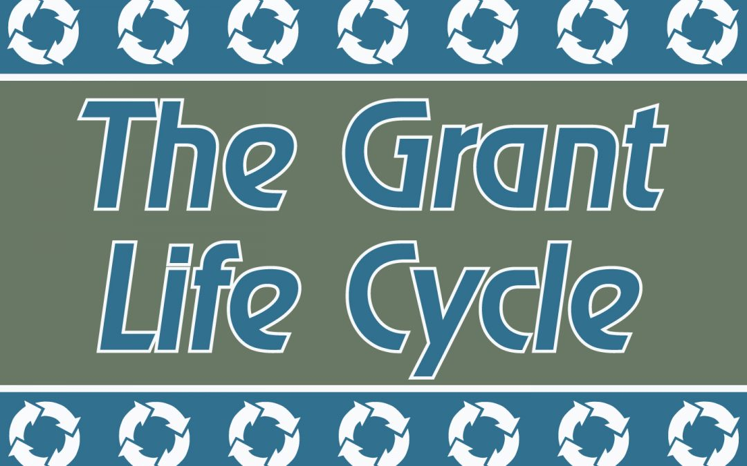 Understanding the Grant Life Cycle