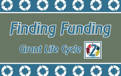 Grant Life Cycle: Finding Funding